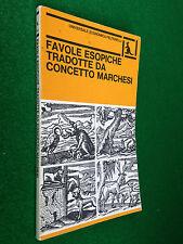 FAVOLE ESOPICHE tradotte da CONCETTO MARCHESI , Ed Feltrinelli (1983)