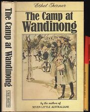 ETHEL TURNER The Camp at WANDINONG EC 264pg illustrated cloth-on-board hardcover