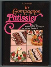 LE COMPAGNON PÂTISSIER - TOME 2 - D. CHABOISSIER - 1981 - LIVRE EN BON ÉTAT