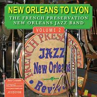 The French Preservation New Orleans Jazz Band - New Orleans To Lyon [CD]