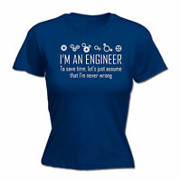 ENGINEER ASSUME IM NEVER WRONG WOMENS T-SHIRT funny mothers day gift present for