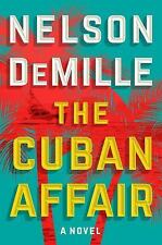 The Cuban Affair by Nelson DeMille (2017, Hardcover)