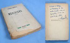 """Dédicace de PIERRE DANINOS sur l'Ouvrage """"MÉRIDIENS"""" / Éditions Julliard 1945"""