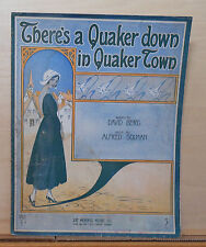 There's A Quaker down in Quaker Town - 1916 large sheet music - Quaker girl