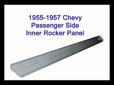 1956 1957 Chevy  Bel Air  Two-Ten  One-Fifty PASSENGER SIDE INNER ROCKER PANEL