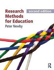 Research Methods for Education by Peter Newby (Paperback, 2014) second edition