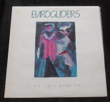 EUROGLIDERS Pink Suit Blue Day LP