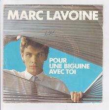 LAVOINE Marc Vinyle 45T SP  POUR UNE BIGUINE AVEC TOI - PHILIPS 818 269 F Reduit