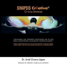 Sinapsis Cr�ativar : Cr�A. Tu. Universo by Ariel Orama L�pez (2013, Paperback)
