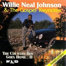 Willie Neal Johnson & the Gospel Keynotes - The Country Boy Goes Home V2- New CD