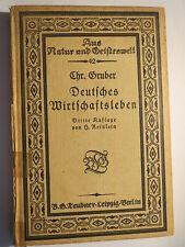 Christian Gruber - Deutsches Wirtschaftleben - 1912