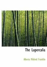 Lupercalia: By Alberta Mildred Franklin