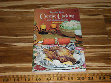 Old Reynolds Wrap Creative Cooking Book Aluminum Foil Cookbook by Eleanor Lynch