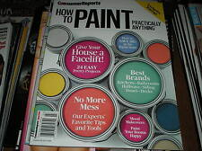 Consumer reports  : HOW TO PAINT practically anything ,exclusive ratings    C-6