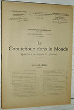 DOCUMENTATION FRANCAISE 1948 LE CAOUTCHOUC PENDANT ET DEPUIS LA GUERRE