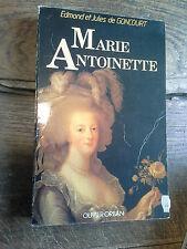 Histoire de Marie Antoinette / Edmond et Jules Goncourt