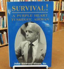 Survival! A Purple Heart Tuskegee Airman Signed WWII Air Force John Sloan Sr