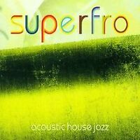 Acoustic House Jazz von Superfro | CD | Zustand gut