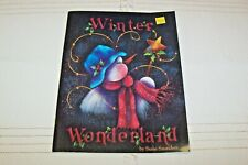 Winter Wonderland Tole Painting Book Susie Saunders Christmas Santa Snowman *