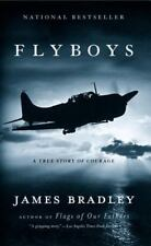 Flyboys: A True Story of Courage: By Bradley, James
