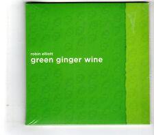 (HK235) Robin Elliott, Green Ginger Wine - 2015 Sealed CD