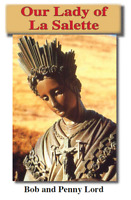 Our Lady of La Salette Pamphlet/Minibook,by Bob and Penny Lord