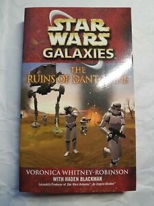 Star Wars Galaxies: The Ruins of Dantooine by Voronica Whitney-Robinson 2004