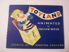 Toyland, Animated by Julian Wehr, Martha Paulsen, DJ,1st Edition, 1944
