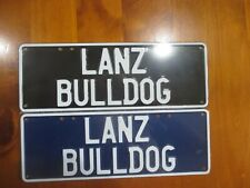 LANZ BULLDOG  TRACTOR    EMBOSSED BRAND NEW NUMBBER PLATE