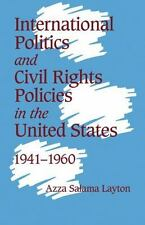 International Politics and Civil Rights Policies in the United States, 1941-196