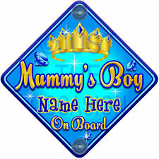 NEW Blue ~ TORQ JEWEL MUMMY'S BOY ~ Prince Personalised Baby on Board Car Sign