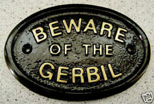 GERBIL BEWARE - HOUSE DOOR PET PLAQUE SIGN - NEW !