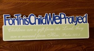 """New.P Graham Dunn. For This Child We Prayed Blue Wall Plaque.24""""x 7.5"""" free ship"""