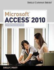 Microsoft  Access 2010: Comprehensive (Shelly Cashman Series)