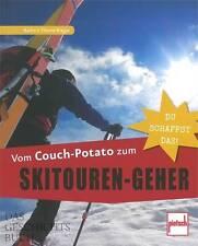 Thoma-Gregar: Vom Couch Potato zum Skitouren-Geher (Handbuch/Ratgeber/Training)