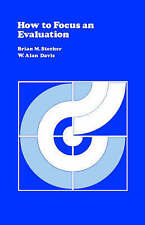 NEW How to Focus an Evaluation (CSE Program Evaluation Kit) by Brian Stecher