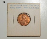 1973 Southern Idaho Coin Club Show with 1973S uncirculated Lincoln cent BB