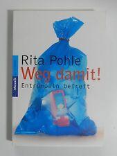 Rita Pohle Weg damit Entrümpeln befreit Mosaik Goldmann Verlag
