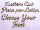 Custom Wooden Names Craft Wood MDF Cut Out 10cm tall - Price is per letter