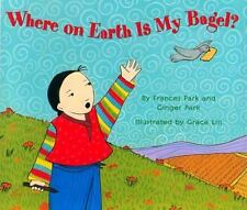 Library Book: Where On Earth Is My Bagel? (Avenues), Schifini, Alfredo, National
