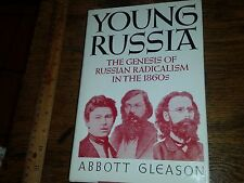 Young Russia The Genesis of Russian Radicalism In The 1860's Gleason 1980