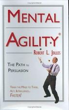 Mental Agility: The Path to Persuasion (Capital Ideas for Business & P-ExLibrary