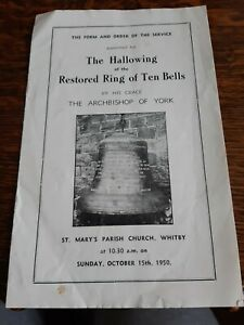 Hallowing Of The Restored Ring of Ten Bells St Marys Church WHITBY 1950  §ZA1556