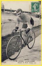 cpa RARE SPORT Vélo CYCLISME Le CHAMPION du MONDE AMATEUR 1907 Jean DEVOISSOUX