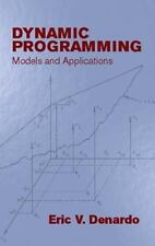 Dynamic Programming: Models and Applications (Dover Books on Computer Science),