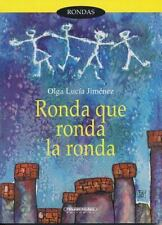 Ronda Que Ronda LA Ronda: Juegos Y Cantos Infantil (Spanish Edition)-ExLibrary