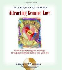 Attracting Genuine Love by Gay Hendricks and Kathleen Hendricks 2006 with CD