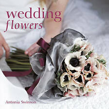 Wedding Flowers, Antonia Swinson,  Book