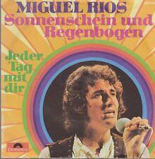 """Miguel Rios Sonnenschein und Regenbogen / Jeder Tag mit Dir 70`s Poldor 7"""""""