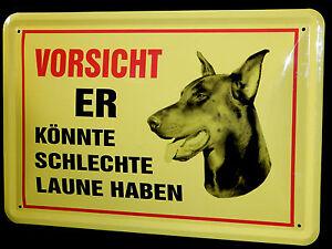 Blechschild  mit Hund  Vorsicht  Er könnte schlechte Laune haben  20 x  30